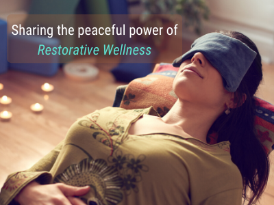 Restorative Wellness Training!